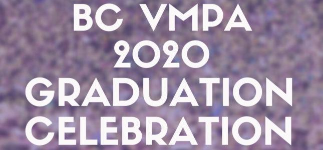 BC VMPA 2020 Graduation Celebration